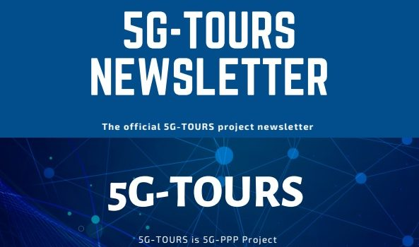 The first edition of the 5G-TOURS newsletter